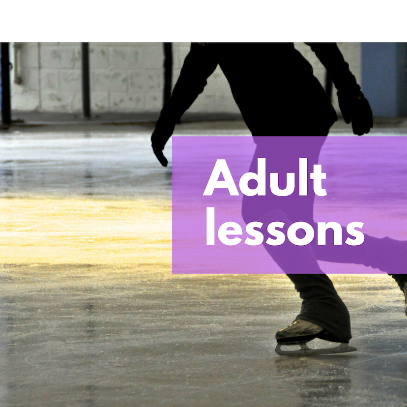 Adults skate too! Group lessons Tuesday mornings at 8:45 a.m.